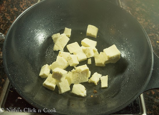 Add little oil, sauce the paneer cubes until it turns light golden colour