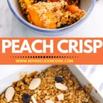 peach crisp served in the baking dish